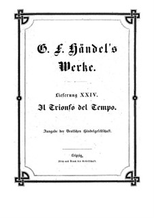 Триумф Времени и Правды, HWV 46b: Партитура by Георг Фридрих Гендель