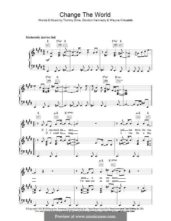 Change the World (Eric Clapton and Wynonna): Для голоса и фортепиано (или гитары) by Gordon Kennedy, Tommy Sims, Wayne Kirkpatrick