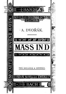 Месса ре мажор, B.153 Op.86: Месса ре мажор by Антонин Дворжак