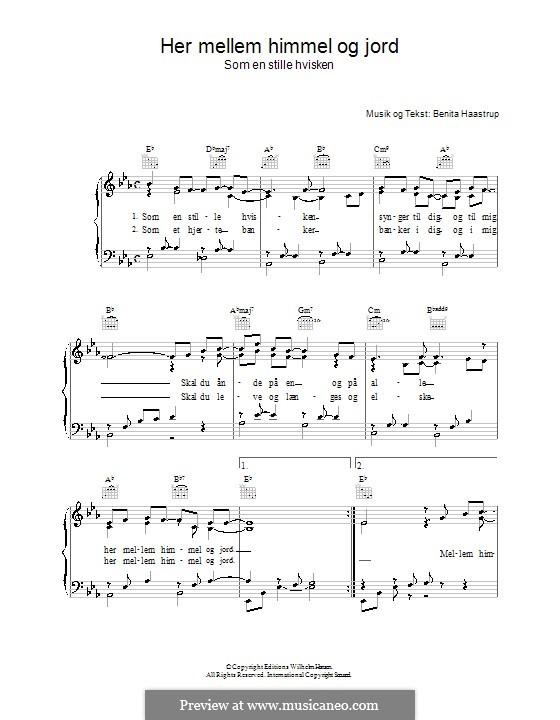 Her Mellem Himmel Og Jord: Для голоса и фортепиано (или гитары) by Benita Haastrup