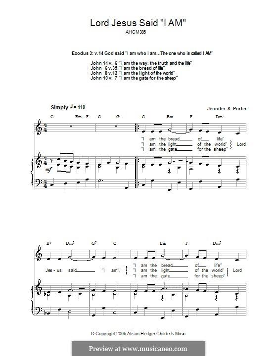 Lord Jesus Said 'I am' (Alison Hedger): Для голоса и фортепиано (или гитары) by Jennifer S. Porter
