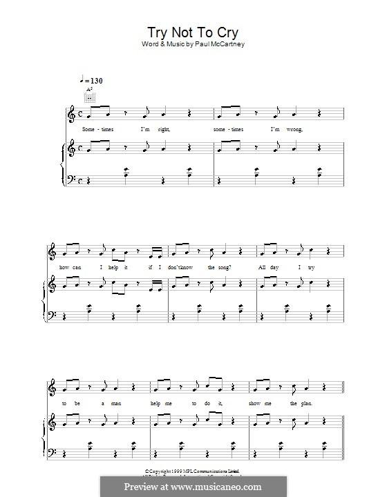 Try Not to Cry: Для голоса и фортепиано (или гитары) by Paul McCartney