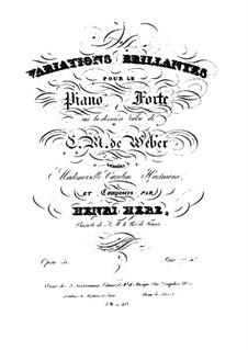 Variations brillantes sur la Derniere Valse de C.M. de Weber, Op.51: Variations brillantes sur la Derniere Valse de C.M. de Weber by Анри Герц