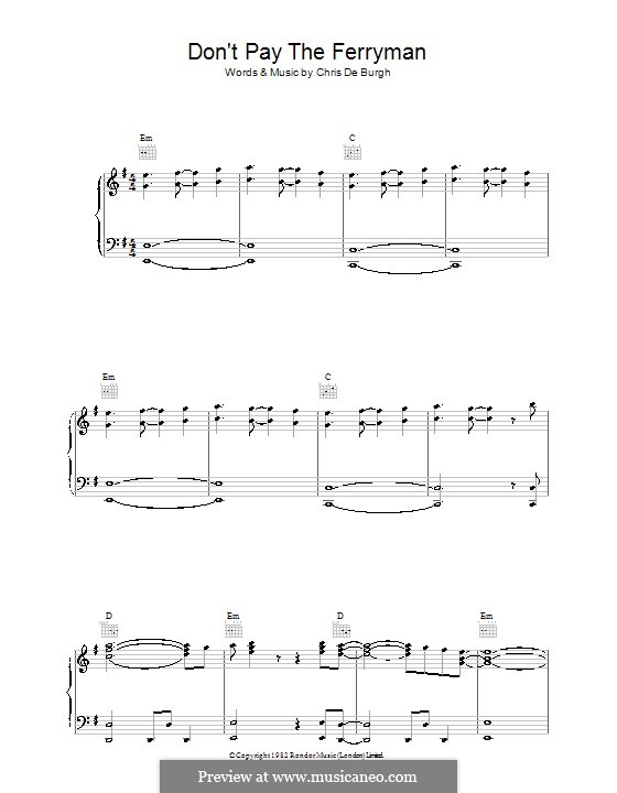 Don't Pay the Ferryman: Для голоса и фортепиано (или гитары) by Chris de Burgh