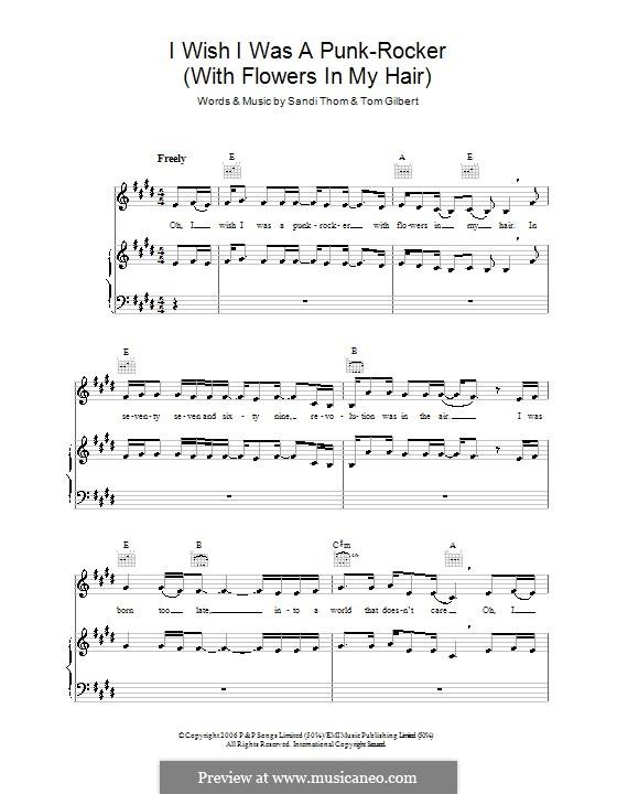 I Wish I Was a Punk Rocker (With Flowers in My Hair): Для голоса и фортепиано (или гитары) by Tom Gilbert
