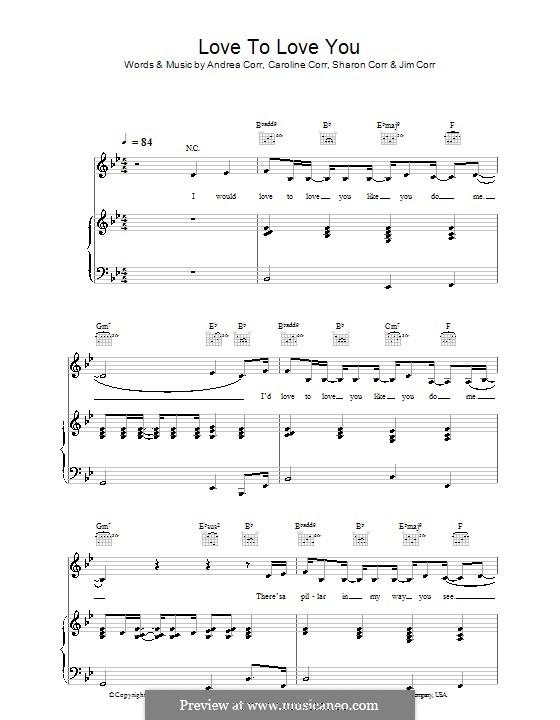 Love to Love You (The Corrs): Для голоса и фортепиано (или гитары) by Andrea Corr, Caroline Corr, Jim Corr, Sharon Corr