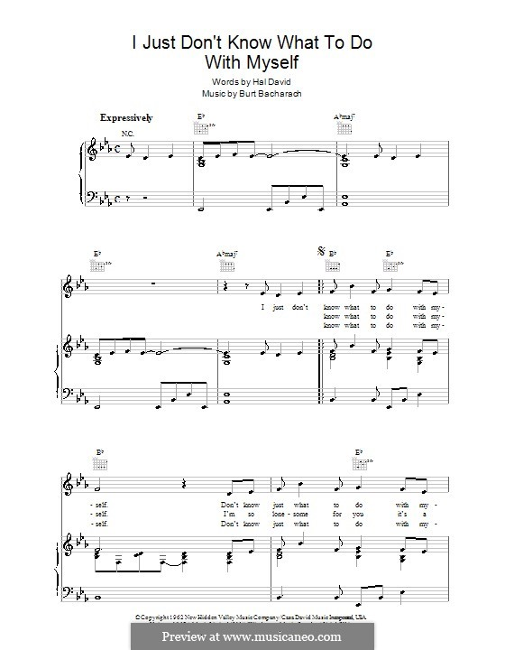 I Just Don't Know What to Do With Myself: Для голоса и фортепиано (или гитары) by Burt Bacharach