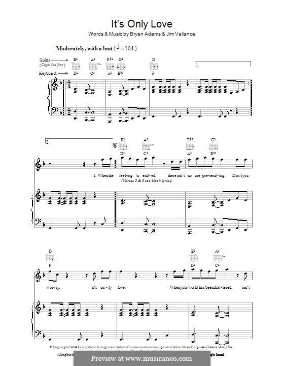 It's Only Love: Для голоса и фортепиано (или гитары) by Bryan Adams, Jim Vallance
