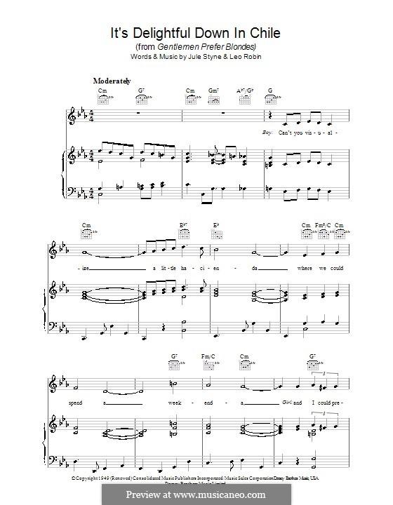 It's Delightful Down in Chile: Для голоса и фортепиано (или гитары) by Jule Styne