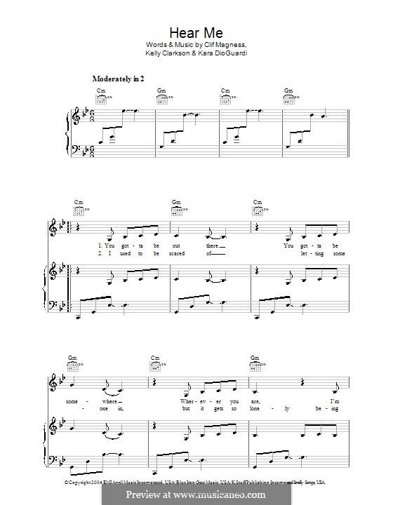 Hear Me (Kelly Clarkson): Для голоса и фортепиано (или гитары) by Clifton Magness, Kara DioGuardi