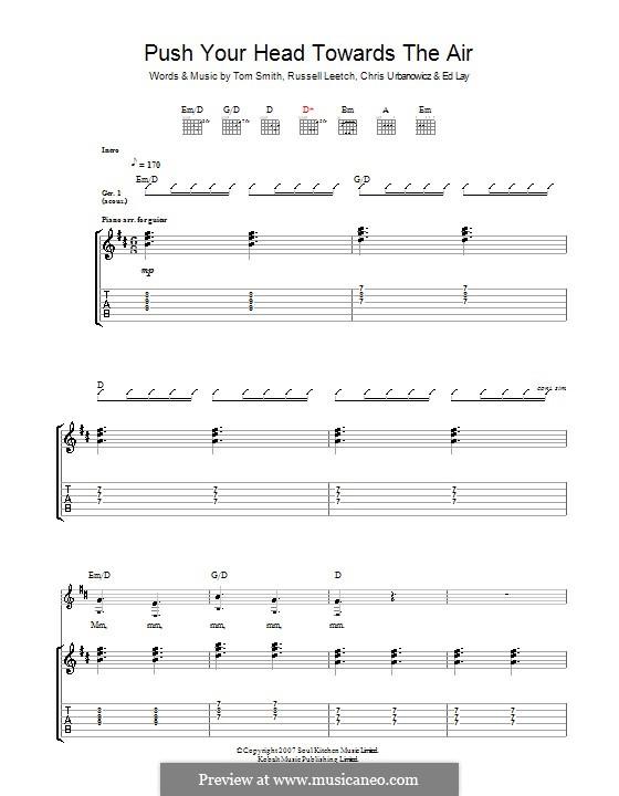 Push Your Head Towards the Air (Editors): Гитарная табулатура by Christopher Urbanowicz, Edward Lay, Russell Leetch, Thomas Henry Smith
