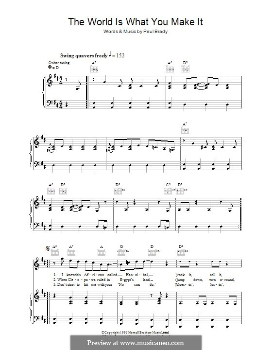 The World Is What You Make It: Для голоса и фортепиано (или гитары) by Paul Brady