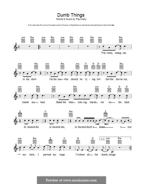 Dumb Things: Мелодия, текст и аккорды by Paul Kelly