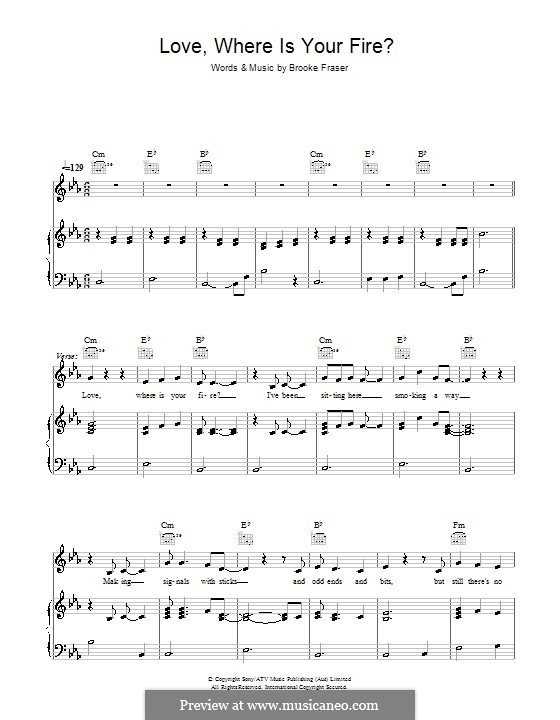 Love, Where Is Your Fire?: Для голоса и фортепиано (или гитары) by Brooke Fraser
