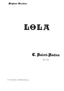 Лола, Op.116: Лола by Камиль Сен-Санс