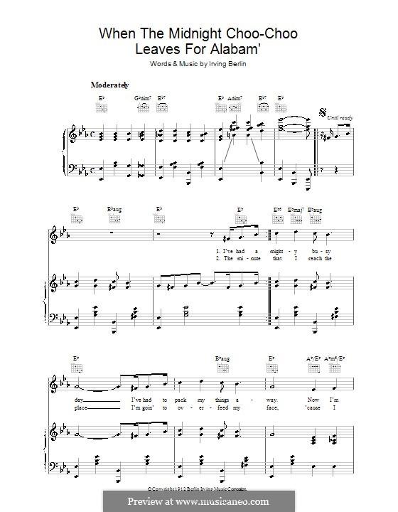 When the Midnight Choo Choo Leaves for Alabam': Для голоса и фортепиано (или гитары) by Ирвинг Берлин