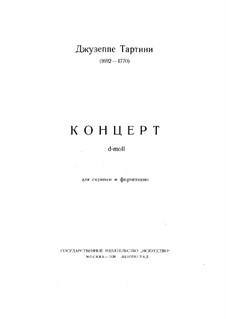 Концерт для скрипки и фортепиано ре минор: Партитура, соло партия by Джузеппе Тартини