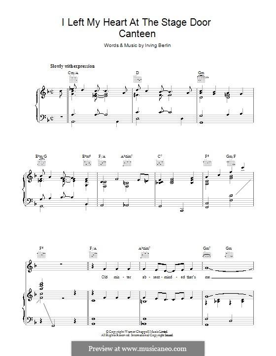 I Left My Heart at the Stage Door Canteen: Для голоса и фортепиано (или гитары) by Ирвинг Берлин