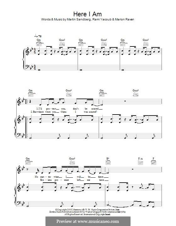 Here I am (Marion Raven): Для голоса и фортепиано (или гитары) by Max Martin, Rami Yacoub