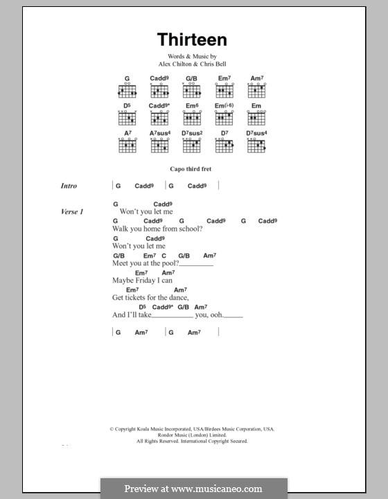 Thirteen (Big Star): Текст, аккорды by Alex Chilton, Chris Bell