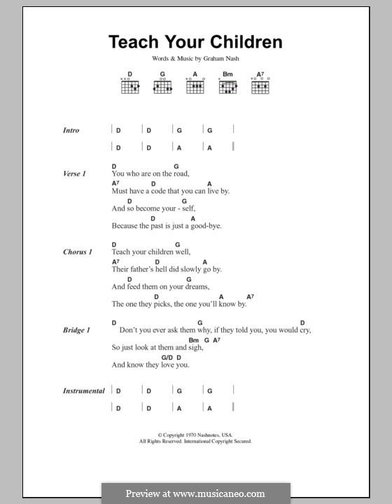 Teach Your Children (Crosby, Stills & Nash): Текст и аккорды by Graham Nash