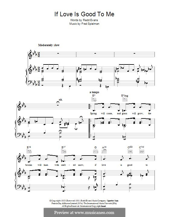 If Love Is Good To Me: Для голоса и фортепиано (или гитары) by Fred Spielman
