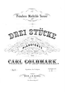 Три пьесы для фортепиано в четыре руки, Op.12: Три пьесы для фортепиано в четыре руки by Карл Голдмарк