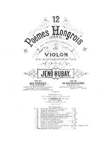 Шесть венгерских поэм, Op.27: Шесть венгерских поэм by Ене Хубаи