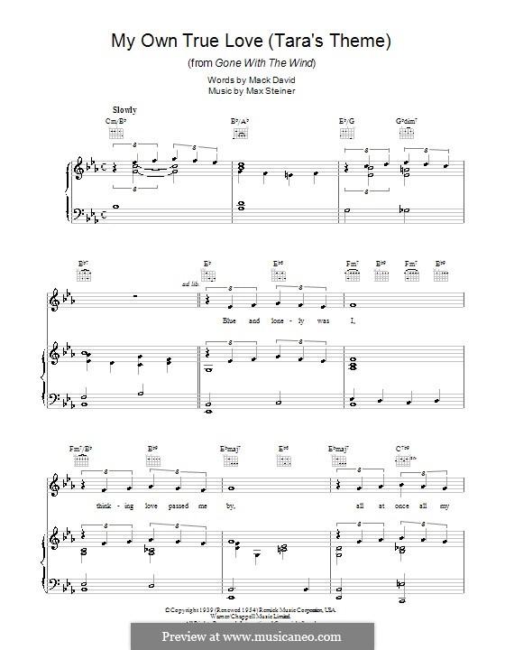 My Own True Love (Tara's Theme) from Gone with the Wind: Для голоса и фортепиано (или гитары) by Max Steiner