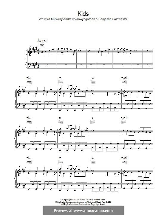 Kids (MGMT): Для голоса и фортепиано (или гитары) by Andrew Vanwyngarden, Benjamin Goldwasser