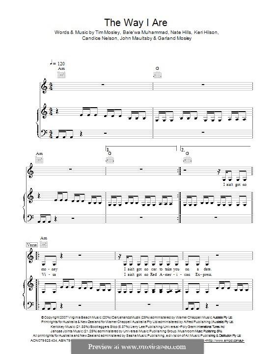 The Way I Are (Timbaland): Для голоса и фортепиано (или гитары) by Balewa Muhammad, Candice Nelson, Garland Mosley, John Maultsby, Keri Lynn Hilson, Floyd Nathaniel Hills, Timbaland
