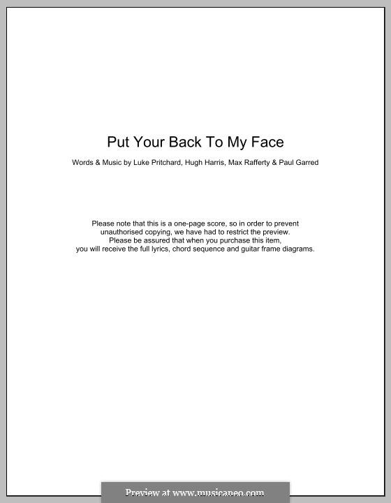 Put Your Back To My Face (The Kooks): Текст, аккорды by Hugh Harris, Luke Pritchard, Max Rafferty, Paul Garred