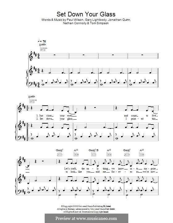 Set Down Your Glass (Snow Patrol): Для голоса и фортепиано (или гитары) by Gary Lightbody, Jonathan Quinn, Nathan Connolly, Paul Wilson, Tom Simpson