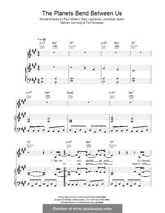 The Planets Bend Between Us (Snow Patrol): Для голоса и фортепиано (или гитары) by Gary Lightbody, Jonathan Quinn, Nathan Connolly, Paul Wilson, Tom Simpson