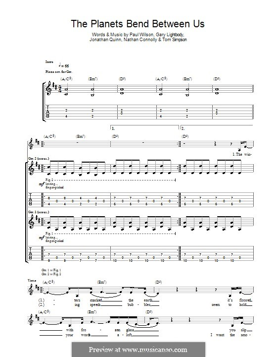 The Planets Bend Between Us (Snow Patrol): Гитарная табулатура by Gary Lightbody, Jonathan Quinn, Nathan Connolly, Paul Wilson, Tom Simpson