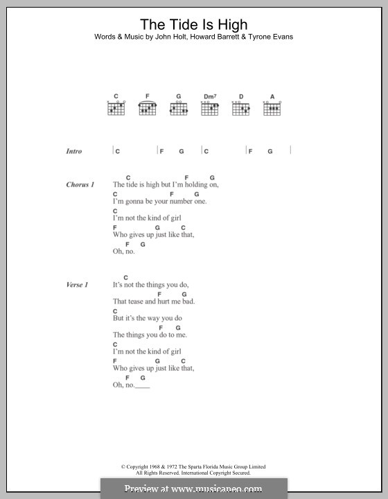 The Tide is High (Blondie): Текст, аккорды by Howard Barrett, John Holt, Tyrone Evans