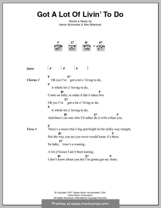 Got a Lot of Livin' to Do (Elvis Presley): Текст и аккорды by Aaron Schroeder, Ben Weisman