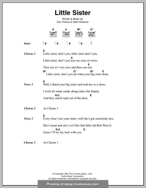 Little Sister (Elvis Presley): Текст и аккорды by Doc Pomus, Mort Shuman