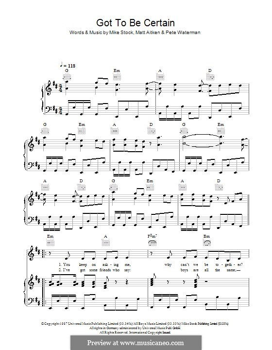 Got To Be Certain (Kylie Minogue): Для голоса и фортепиано (или гитары) by Matt Aitken, Mike Stock, Pete Waterman