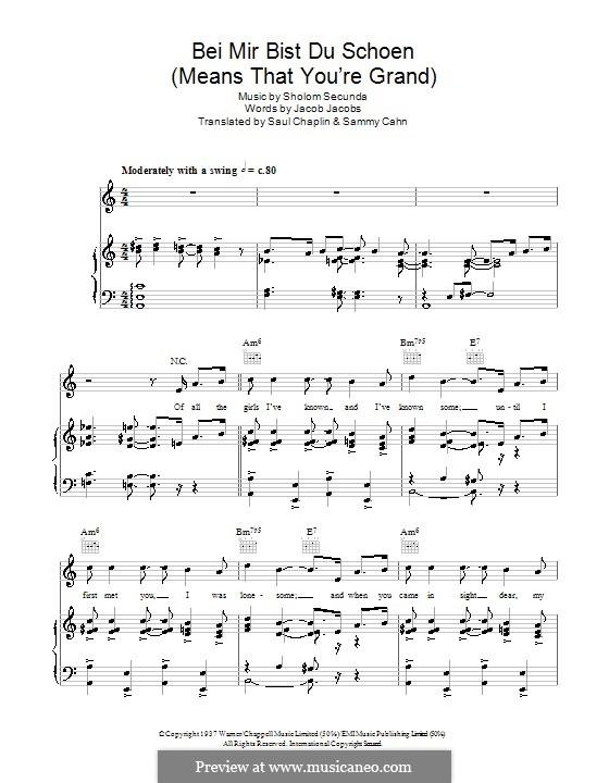 Bei mir bist du schön (Means That You're Grand): Для голоса и фортепиано или гитары (The Andrews Sisters) by Sholom Secunda