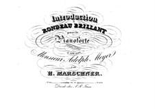 Интродукция и блестящее рондо, Op.74: Интродукция и блестящее рондо by Генрих Маршнер