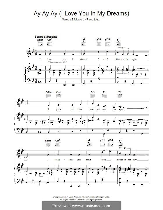 Ay Ay Ay (I Love You in My Dreams): Для голоса и фортепиано (или гитары) by Paco Liez