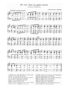 Четыре песни для мужского хора, Op.76: No.4 Nun zu guter Letzt. Version for voice and piano by Феликс Мендельсон-Бартольди