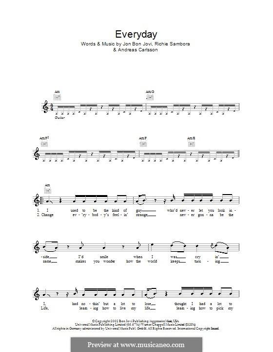 Everyday (Bon Jovi): Мелодия, текст и аккорды by Andreas Carlsson, Jon Bon Jovi, Richie Sambora