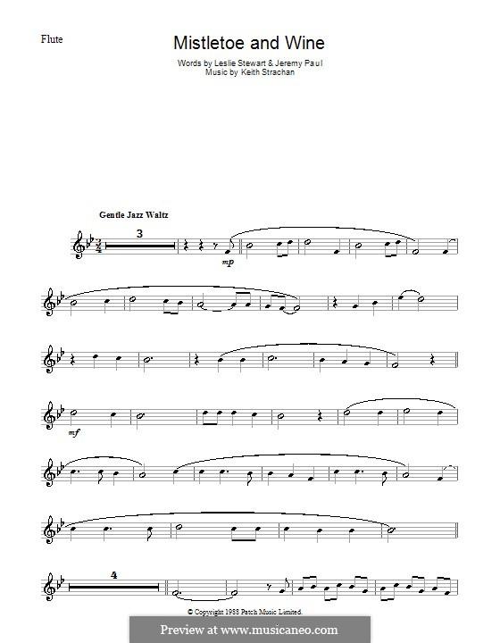 Mistletoe and Wine (Cliff Richard): Для флейты by Keith Strachan