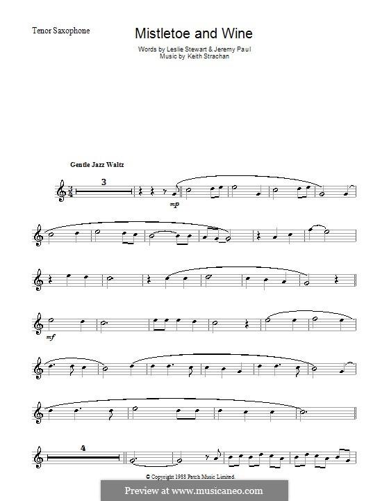 Mistletoe and Wine (Cliff Richard): Для тенорового саксофона by Keith Strachan