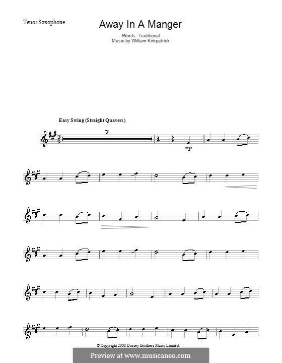 Away in a Manger: Для тенорового саксофона by Уильям (Джеймс) Киркпатрик