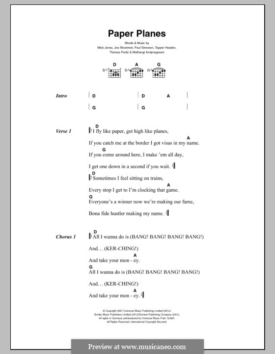 Paper Planes (M.I.A.): Текст, аккорды by Joe Strummer, Mathangi Arulpragasam, Mick Jones, Paul Simonon, Diplo, Topper Headon