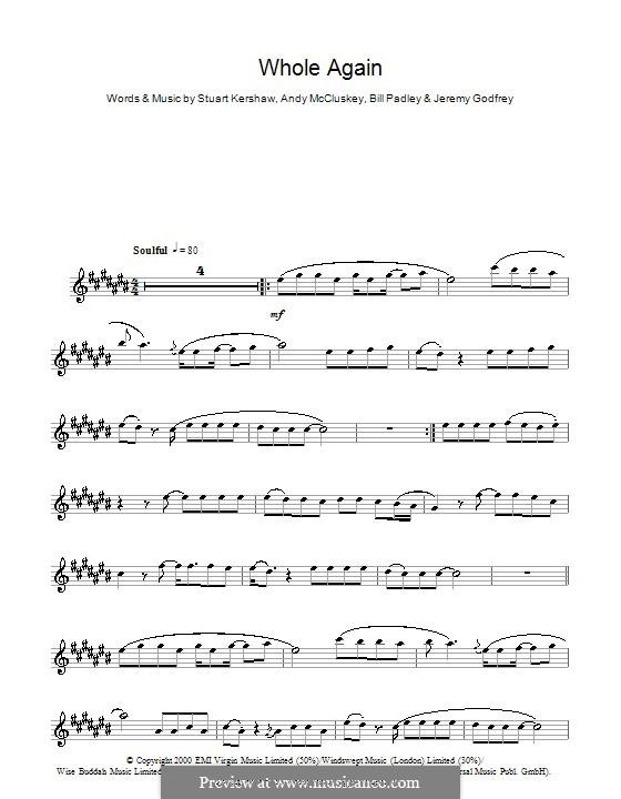 Whole Again (Atomic Kitten): Для альтового саксофона by Andy McCluskey, Bill Padley, Jeremy Godfrey, Stuart Kershaw