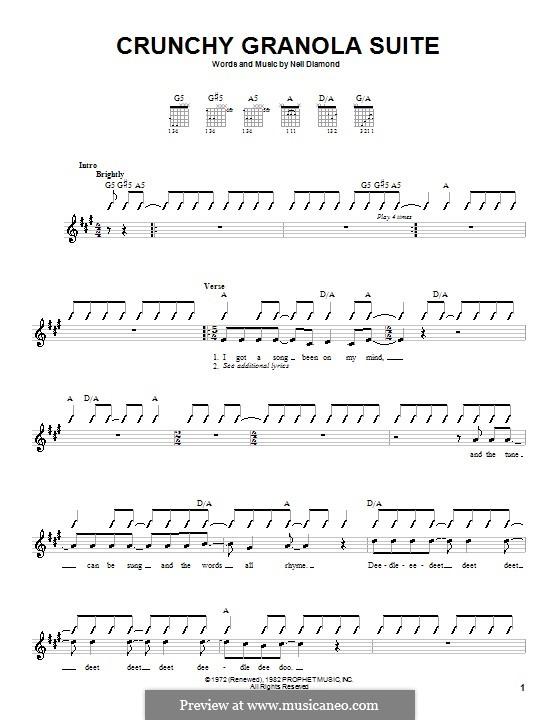 Crunchy Granola Suite: Для гитары (с вариантом боя) by Neil Diamond